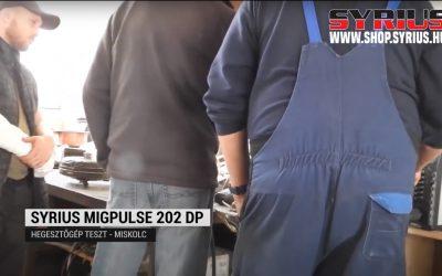 Hegesztőgép teszt – SYRIUS MIGPULSE 202 / MIGPULSE 352 DPL és TIGER 202 DC