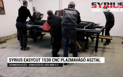 CNC plazmavágó asztal üzembehelyezése – SYRIUS EASYCUT 1530 – Somlószőlős – Vági Imre E. V.