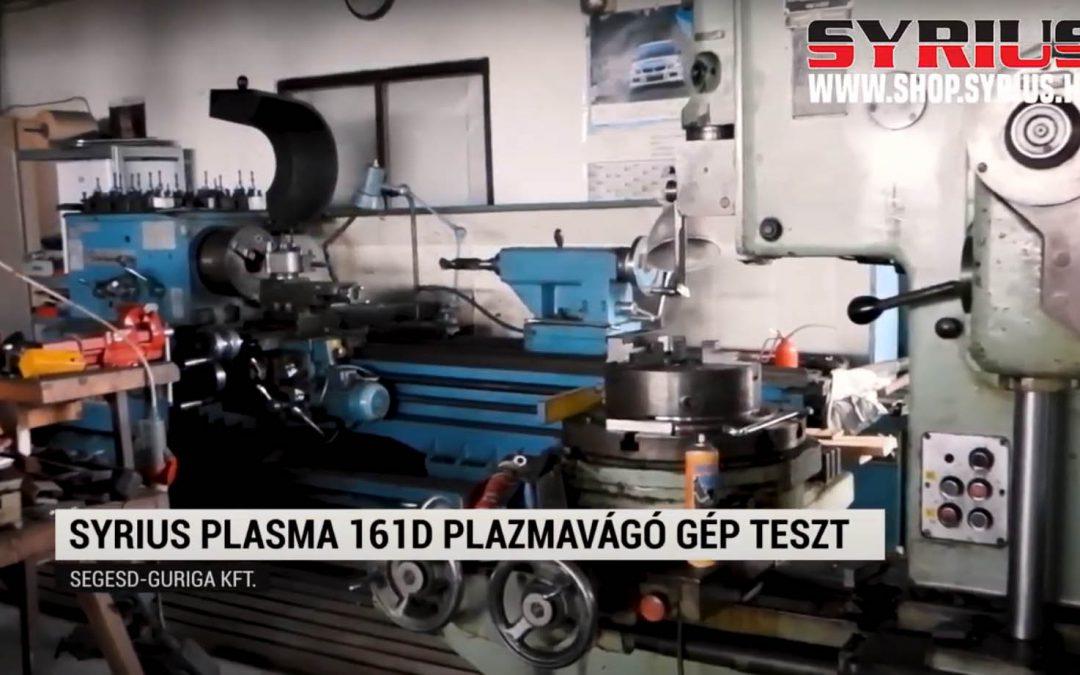 Plazmavágó gép teszt -SYRIUS PLASMA 161D plazmavágó gép – Segesd   – Guriga Kft