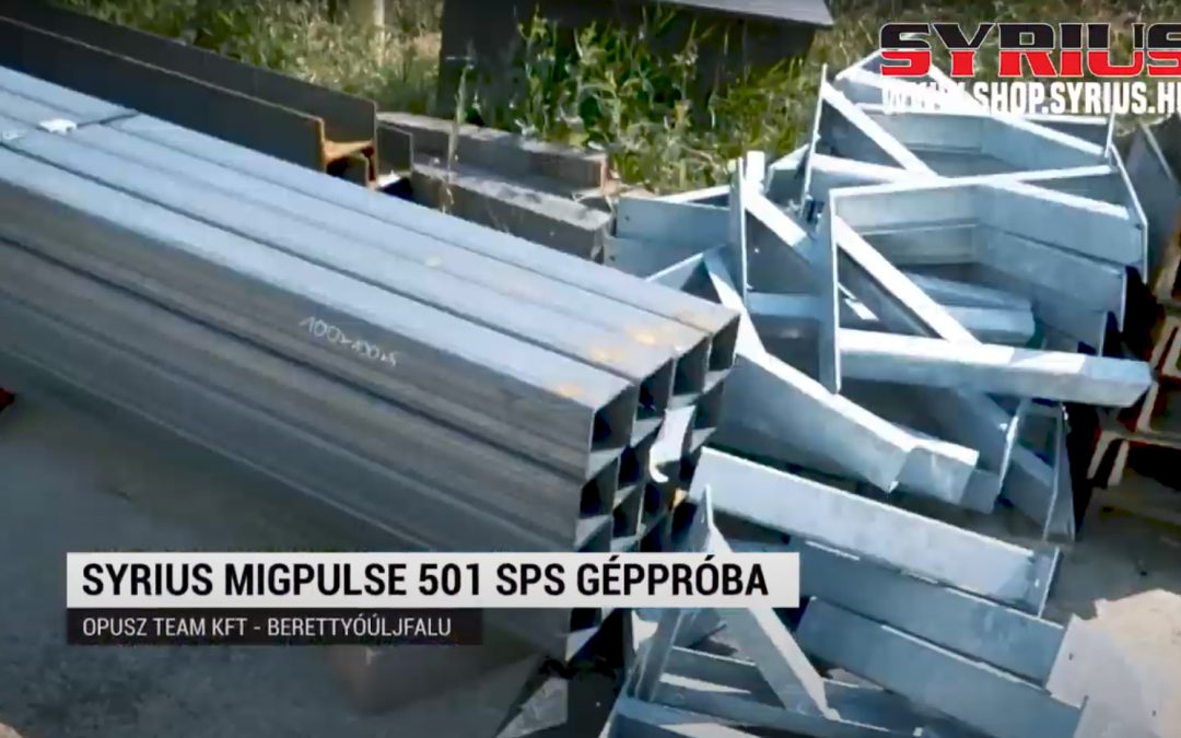 Fogyóelektródás (Co) hegesztőgép teszt-SYRIUS MIGPULSE 501 SPS – Opusz-Team kft Berettyóújfalu